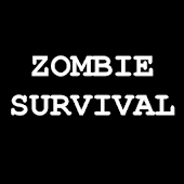 Zombie Survival - You Decide