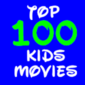 Top 100 Kids Movies List