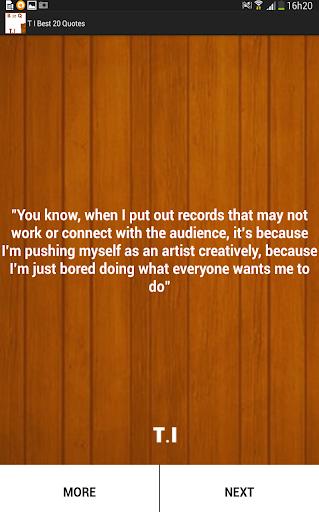 T I Best 20 Quotes