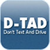 D-TAD (Don't Text And Drive)