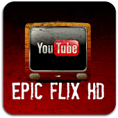 YouTube Epic Flix HD