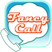 fancy call