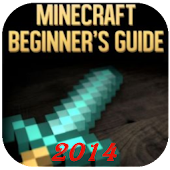BEGINNER GUIDE MINE CRAFT 2014