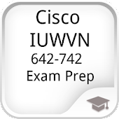Cisco IUWVN 642-742 Exam Prep