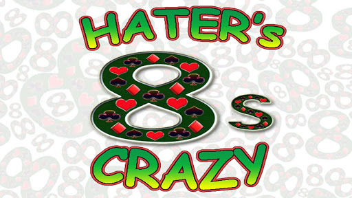 Hater's Crazy 8s Free