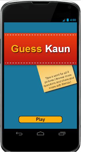 Guess Kaun