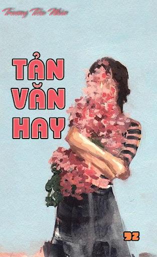 TẢN VĂN HAY TTN
