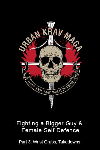 Urban Krav Maga3: How to Fight