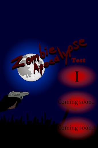 Zombie Apocalypse Test