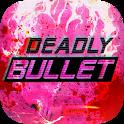 Deadly Bullet