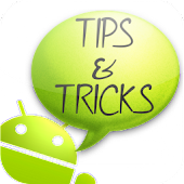 Tips & Tricks for Android