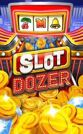 Slot Dozer 1.0.2 screenshot 48592