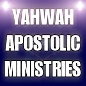 Yahwah Apostolic Ministries