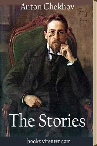The Stories by Anton Chekhov
