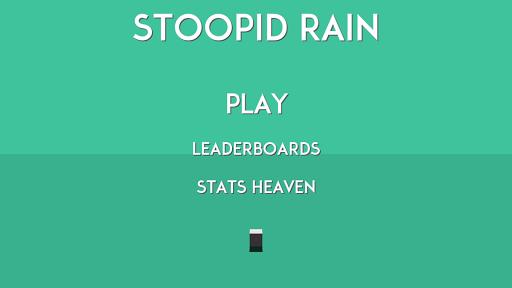 Stoopid Rain