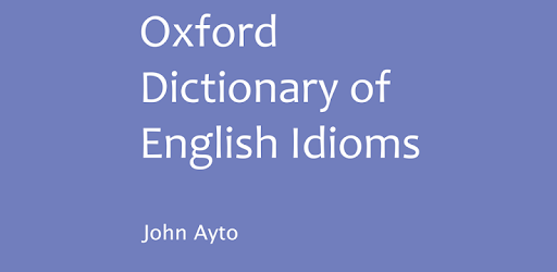 Oxford Dictionary Of Idioms And Phrases Pdf
