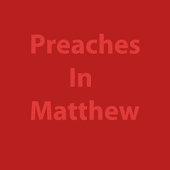 Preaches In Matthew