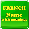 French Baby Names & Meaning
