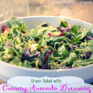 Green Salad with Creamy Avocado Dressing.
