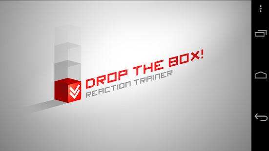 Drop the box: reaction trainer