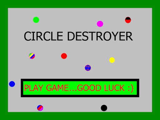Circle Destroyer