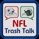 NFL Trash Talk