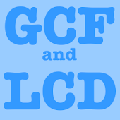 GCF and LCD