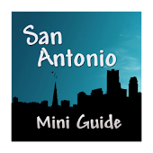 San Antonio Mini Guide