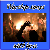 Worship songs with lyric