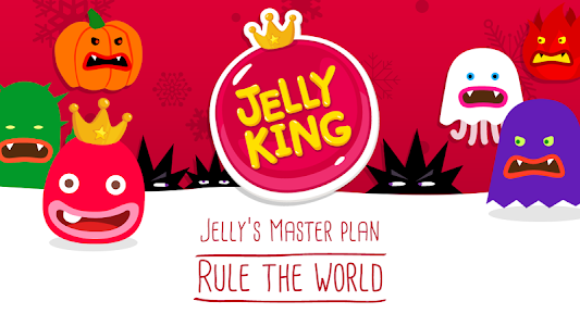 JellyKing : Rule The World v2.71