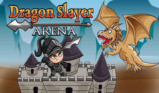 DRAGON SLAYER ARENA