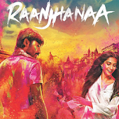 Bollywood Raanjhanaa Songs
