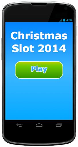 Christmas Slot 2014
