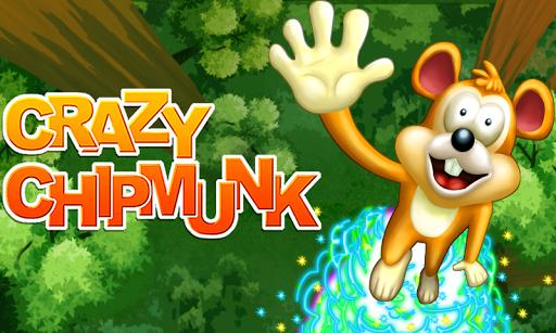 Crazy Chipmunk