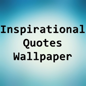 Inspirational Quotes Wallpaper