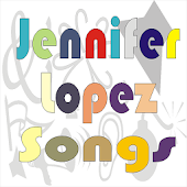 Jennifer Lopez Songs