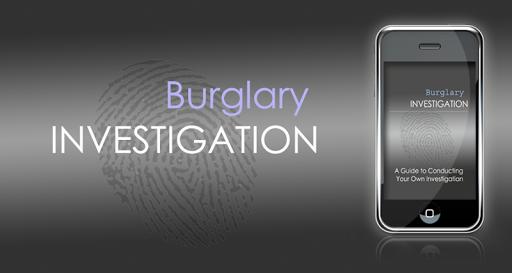 Burglary Investigator