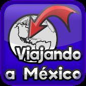 Viajando a México