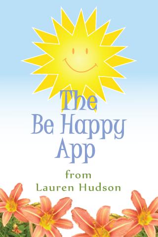 The Be Happy App