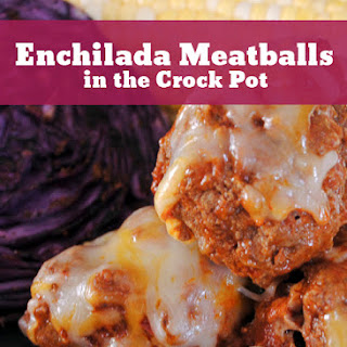 Enchilada Meatballs in the Crock Pot.