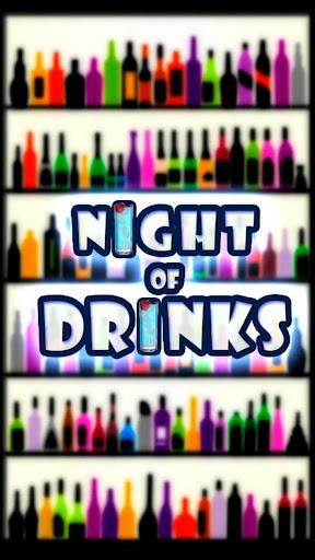 Night of Drinks