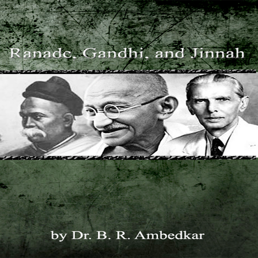 RANADE GANDHI AND JINNAH