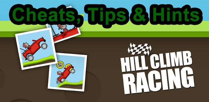 Hill Climb Racing Cheats Guide