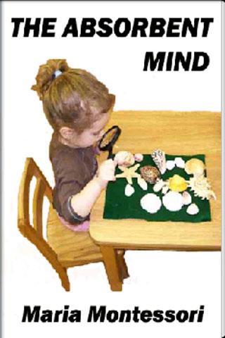 THE ABSORBENT MIND-Montessori
