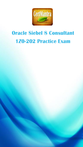 Oracle Siebel 8 Exam - 1Z0-202