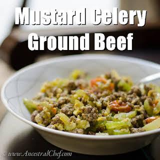 Paleo Mustard Celery Ground Beef.