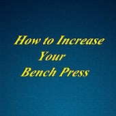 Increase you Bench Press