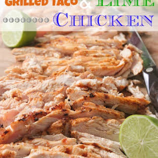Grilled Taco and Lime Chicken for Tacos.