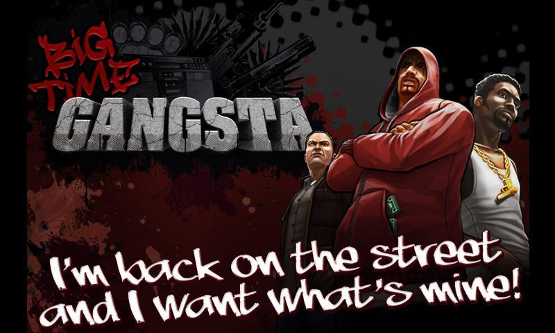 BIG TIME GANGSTA- screenshot
