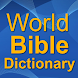 World Bible Dictionary